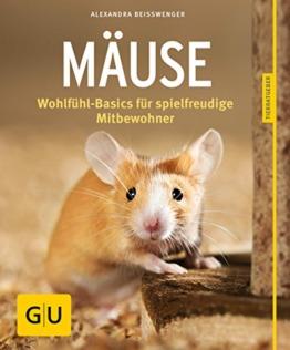 Mäuse: Wohlfühl-Basics für spielfreudige Mitbewohner (GU Tierratgeber) - 1