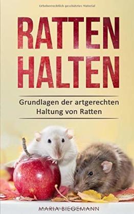 Ratten halten: Grundlagen der artgerechten Haltung von Ratten - 1